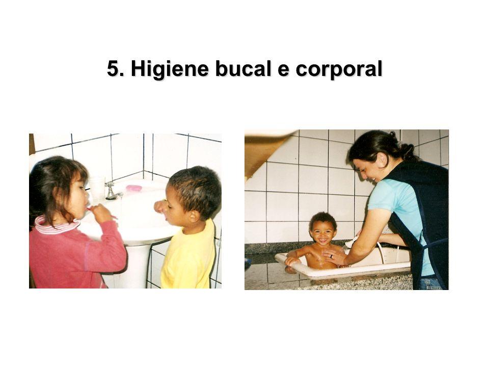 5. Higiene bucal e corporal