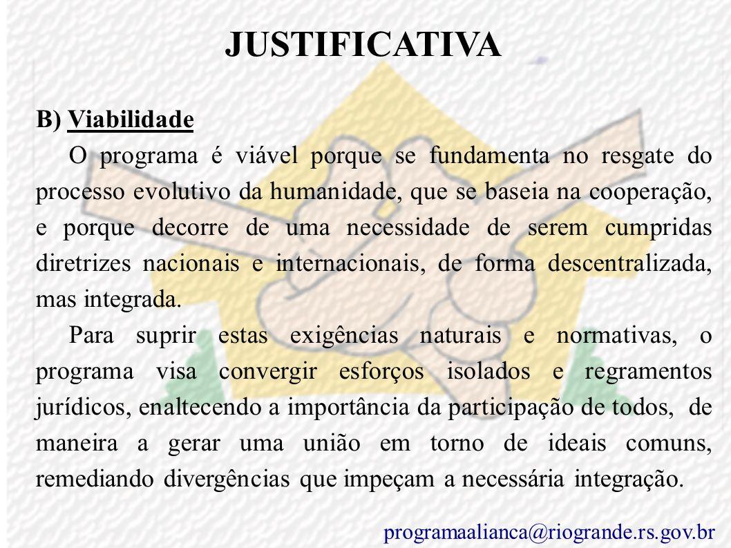 JUSTIFICATIVA B) Viabilidade