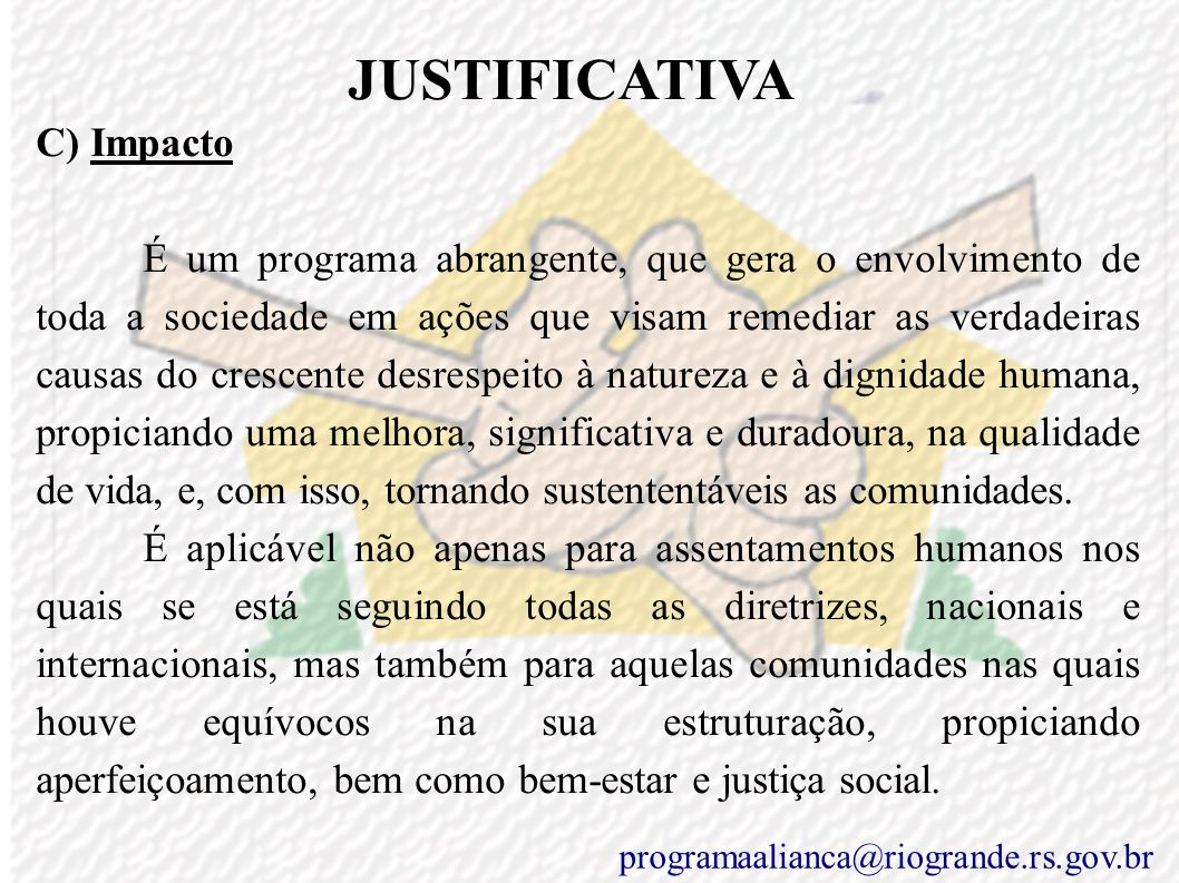 JUSTIFICATIVA C) Impacto