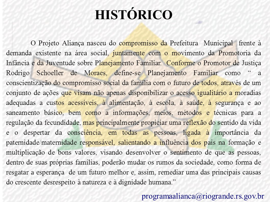 HISTÓRICO programaalianca@riogrande.rs.gov.br