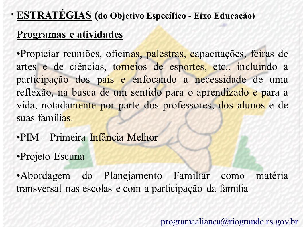 ESTRATÉGIAS (do Objetivo Específico - Eixo Educação)
