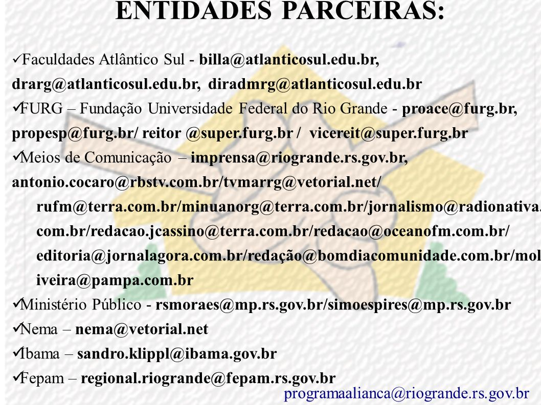 Ministério Público - rsmoraes@mp.rs.gov.br/simoespires@mp.rs.gov.br
