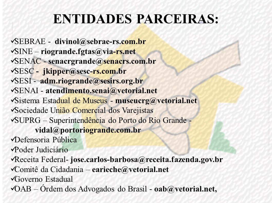 ENTIDADES PARCEIRAS: SEBRAE - divinol@sebrae-rs.com.br