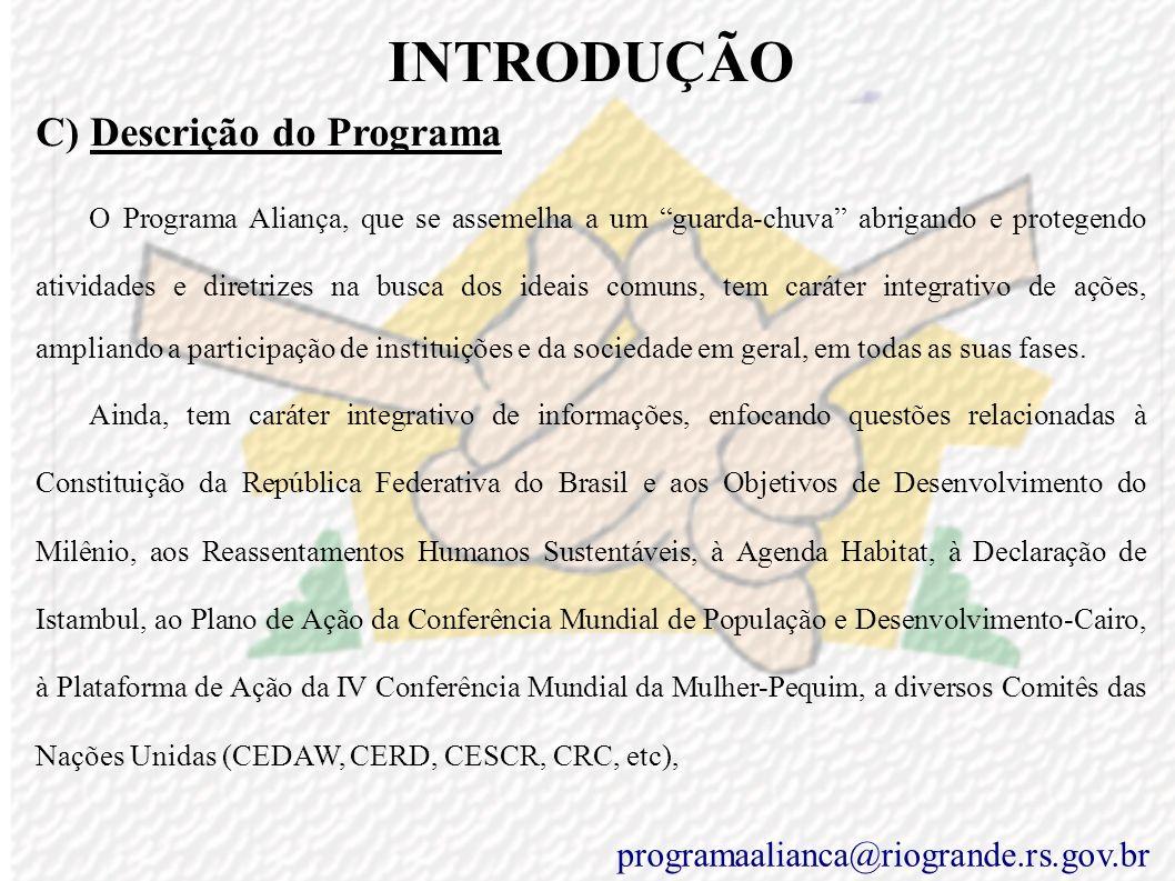 INTRODUÇÃO C) Descrição do Programa