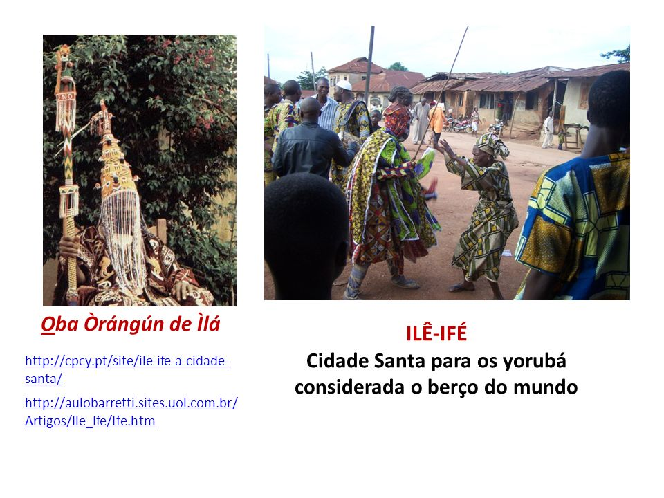 ILÊ-IFÉ Cidade Santa para os yorubá considerada o berço do mundo