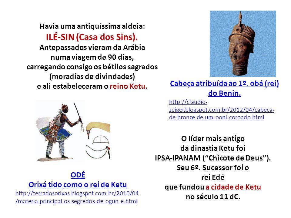 ILÉ-SIN (Casa dos Sins).