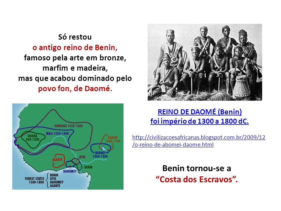 Benin tornou-se a Costa dos Escravos .