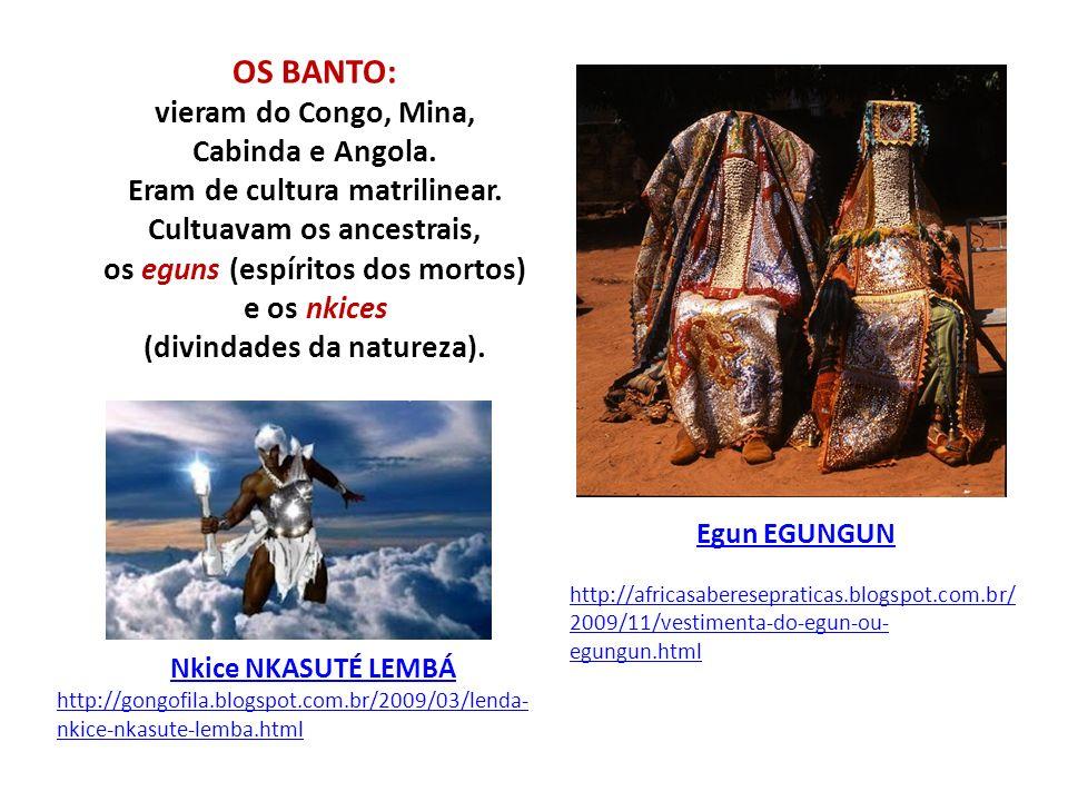 OS BANTO: vieram do Congo, Mina, Cabinda e Angola