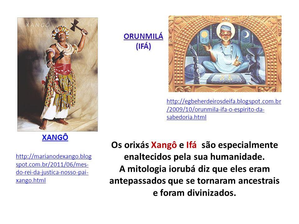 ORUNMILÁ(IFÁ) http://egbeherdeirosdeifa.blogspot.com.br/2009/10/orunmila-ifa-o-espirito-da-sabedoria.html.