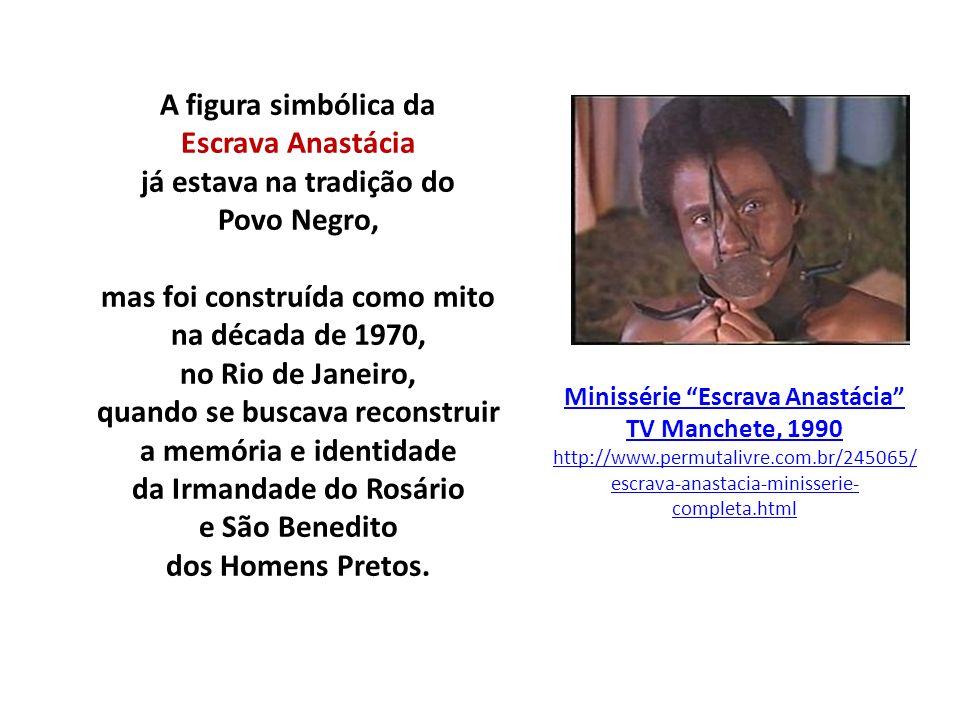 Minissérie Escrava Anastácia