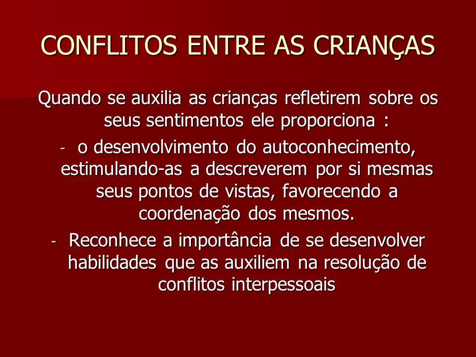 CONFLITOS ENTRE AS CRIANÇAS