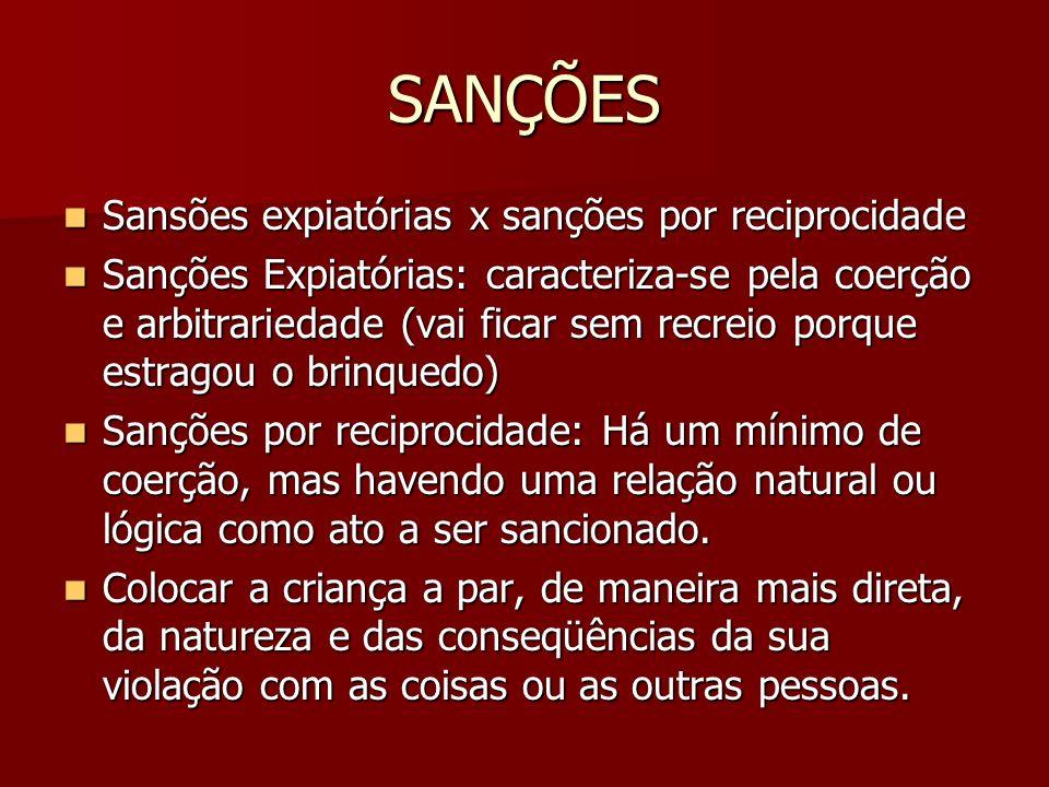 SANÇÕES Sansões expiatórias x sanções por reciprocidade