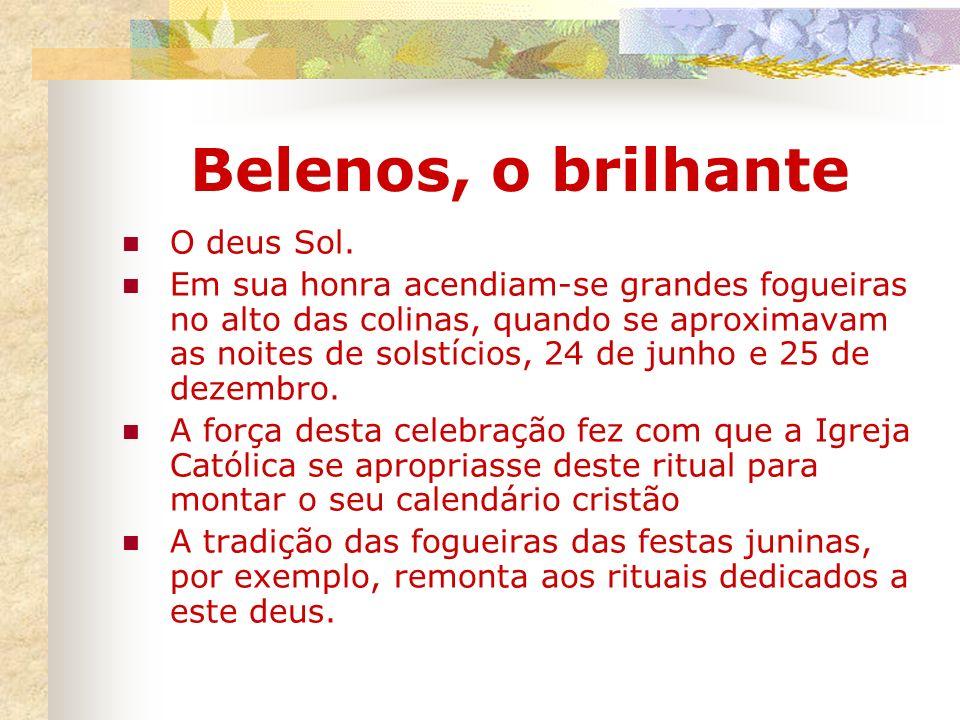 Belenos, o brilhante O deus Sol.