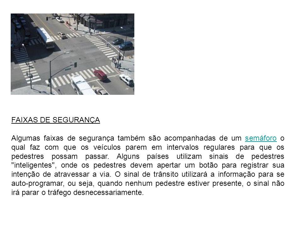 FAIXAS DE SEGURANÇA