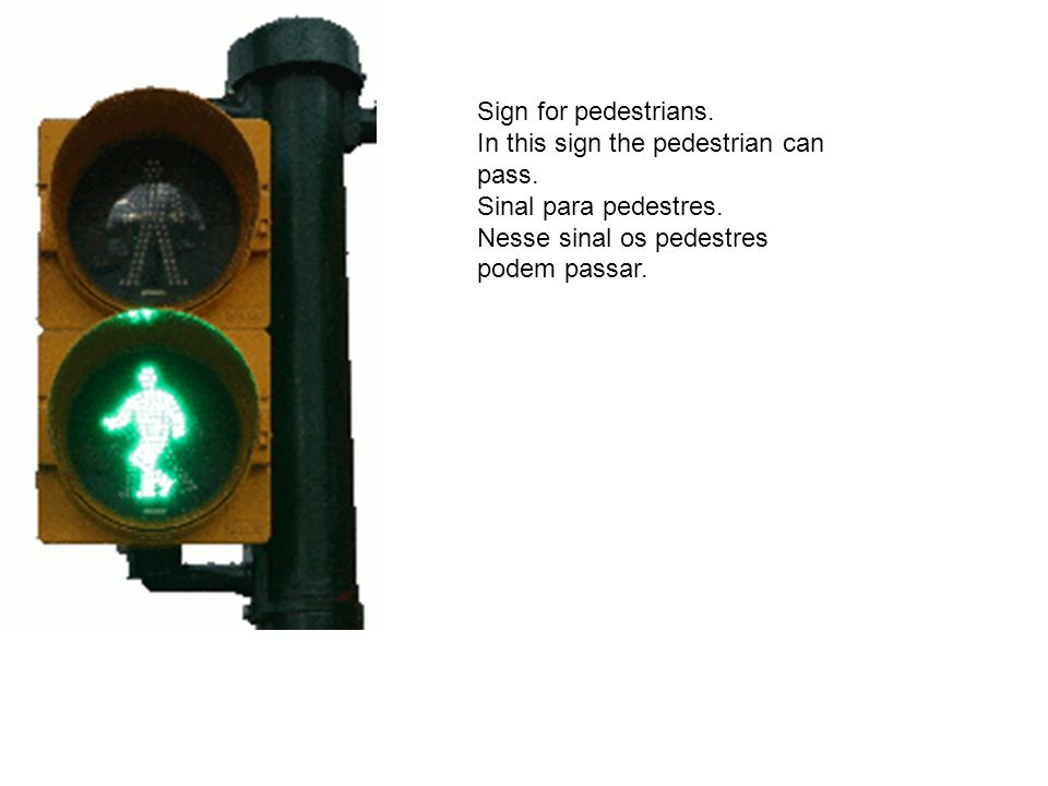 Sign for pedestrians. In this sign the pedestrian can pass.