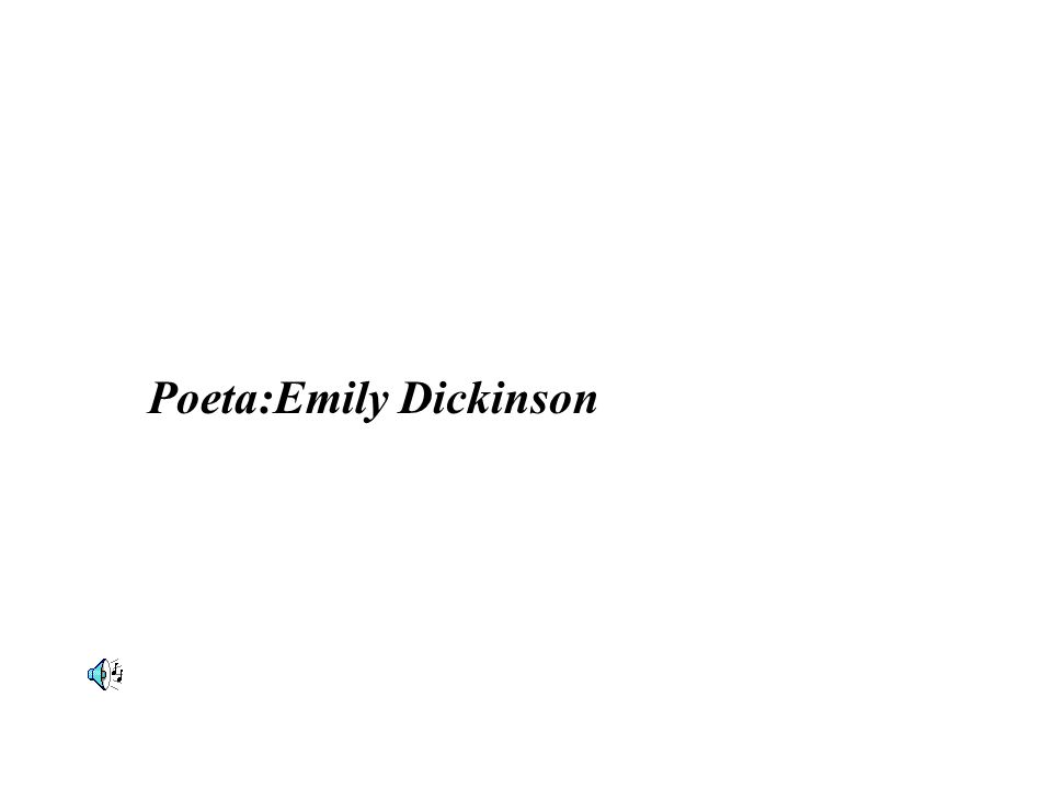 Poeta:Emily Dickinson