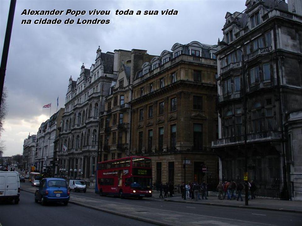 Alexander Pope viveu toda a sua vida