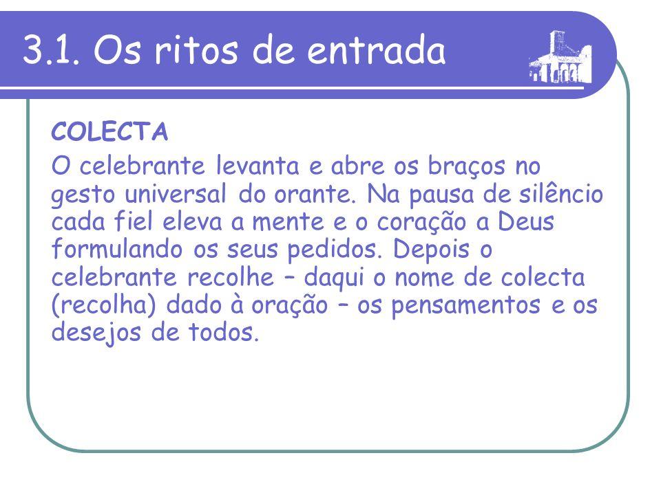 3.1. Os ritos de entrada COLECTA