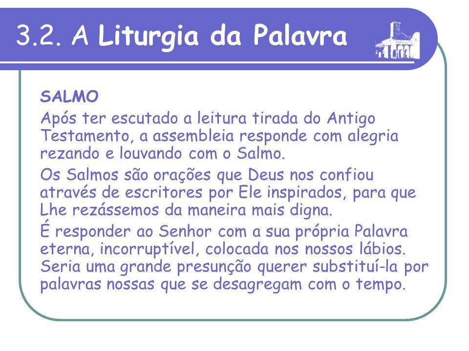 3.2. A Liturgia da Palavra SALMO