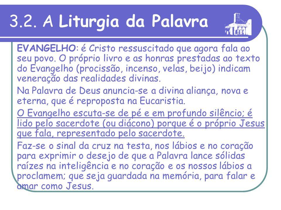 3.2. A Liturgia da Palavra