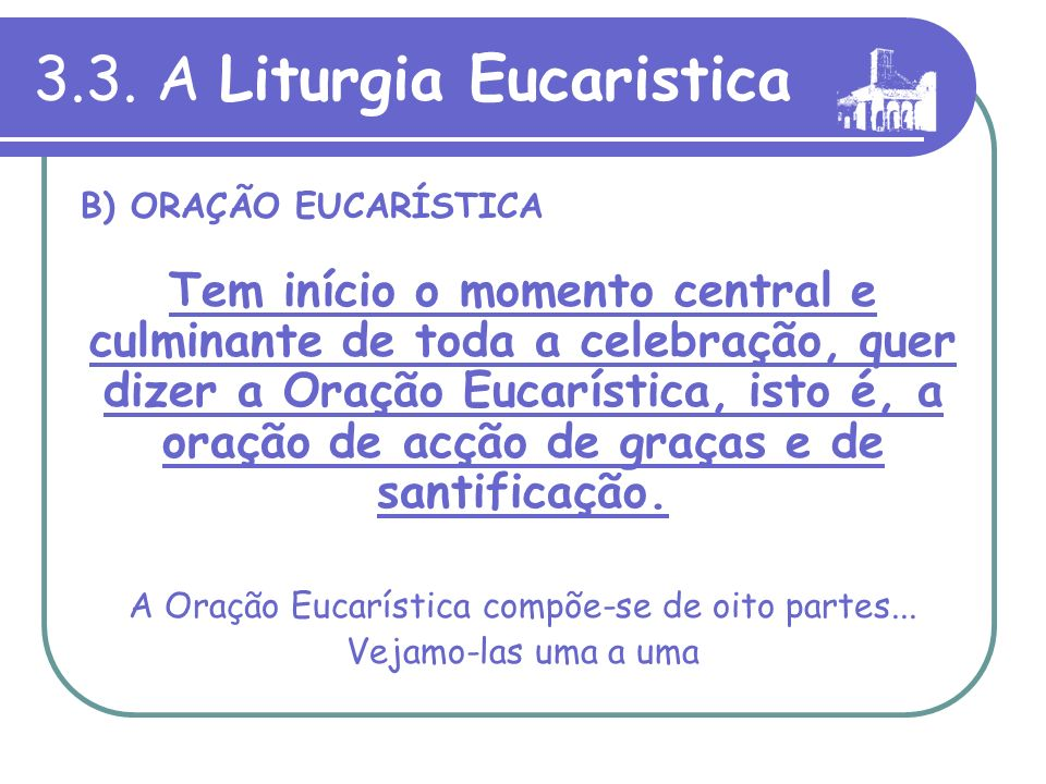 3.3. A Liturgia Eucaristica