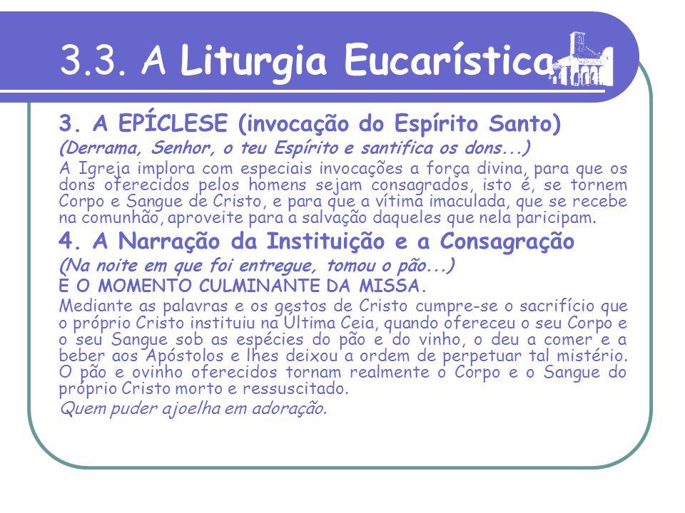3.3. A Liturgia Eucarística