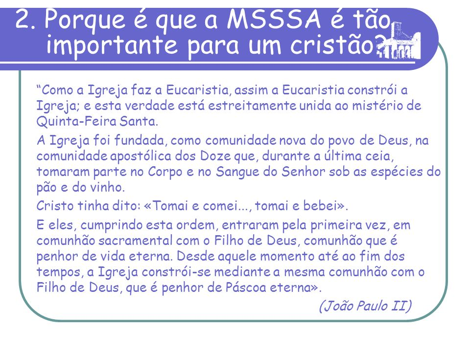 2. Porque é que a MSSSA é tão importante para um cristão