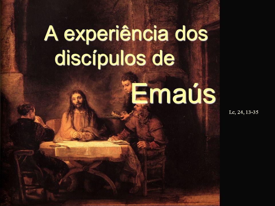 A experiência dos discípulos de Emaús