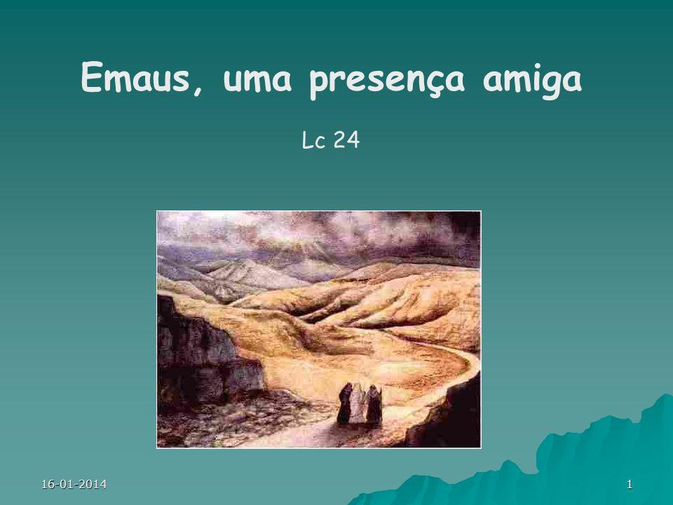 Emaus, uma presença amiga Lc 24