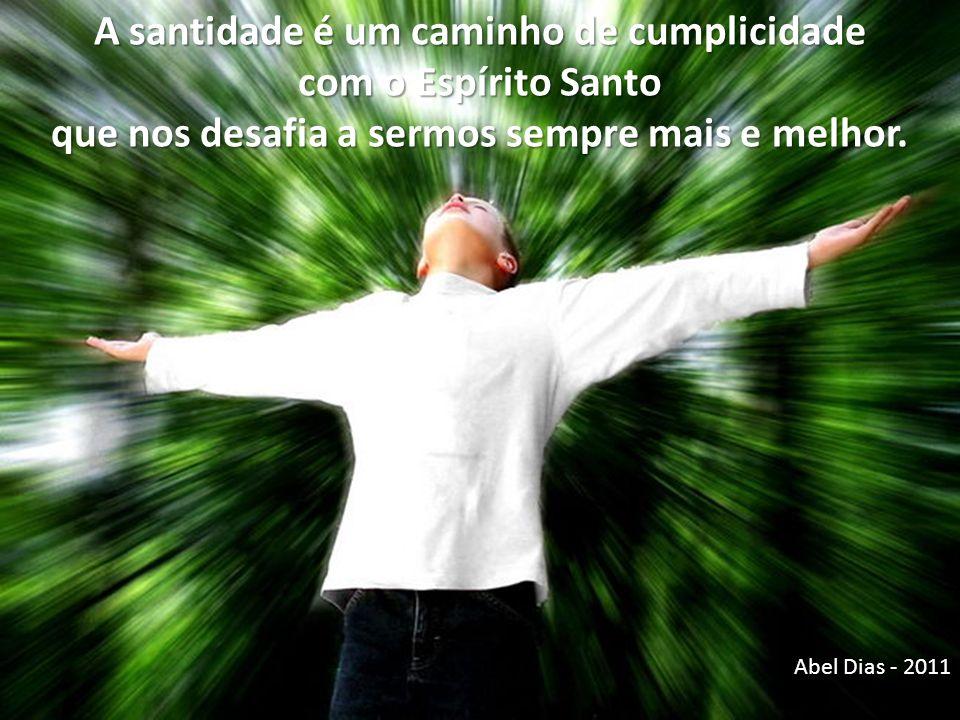 A santidade é um caminho de cumplicidade com o Espírito Santo