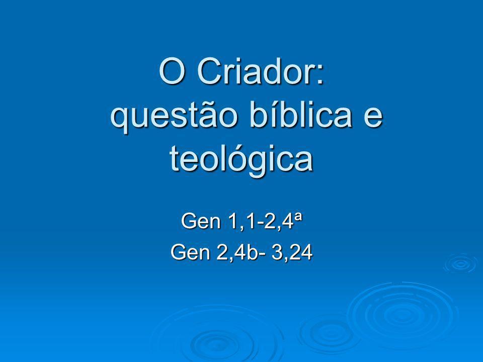 O Criador: questão bíblica e teológica