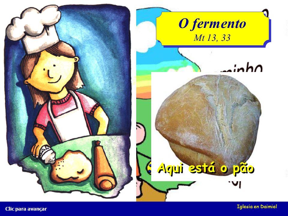 O fermento Aqui está o pão Mt 13, 33 Iglesia en Daimiel