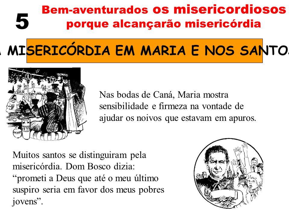 A MISERICÓRDIA EM MARIA E NOS SANTOS