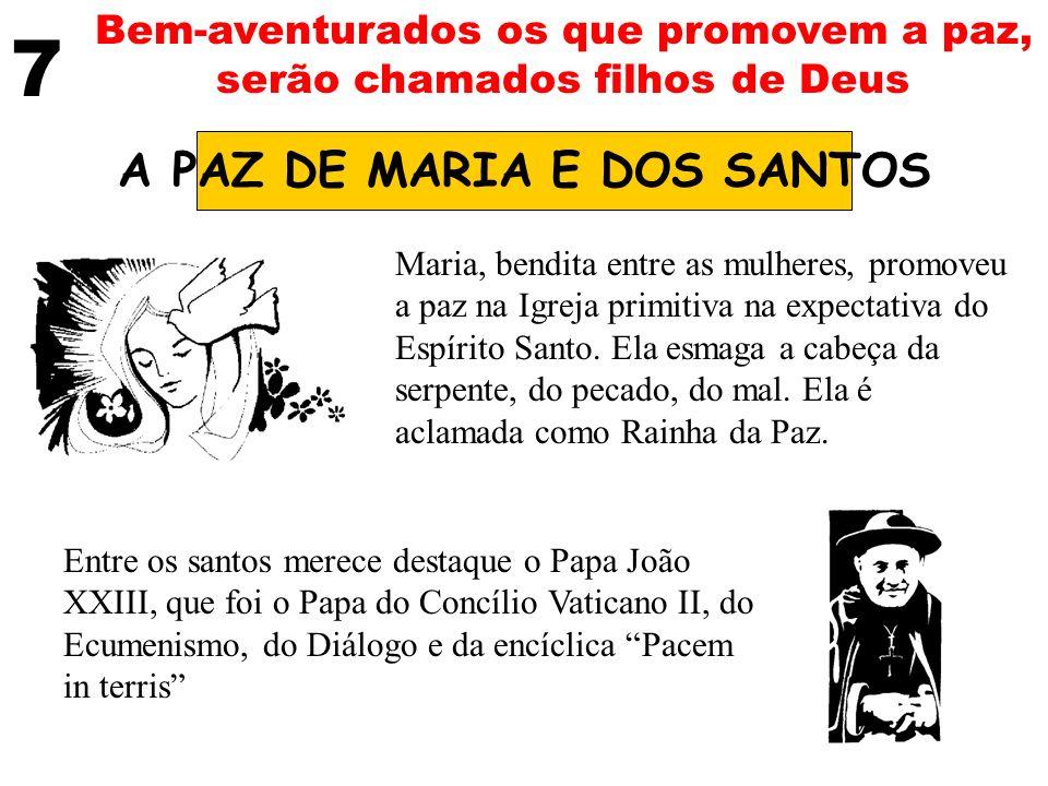 A PAZ DE MARIA E DOS SANTOS