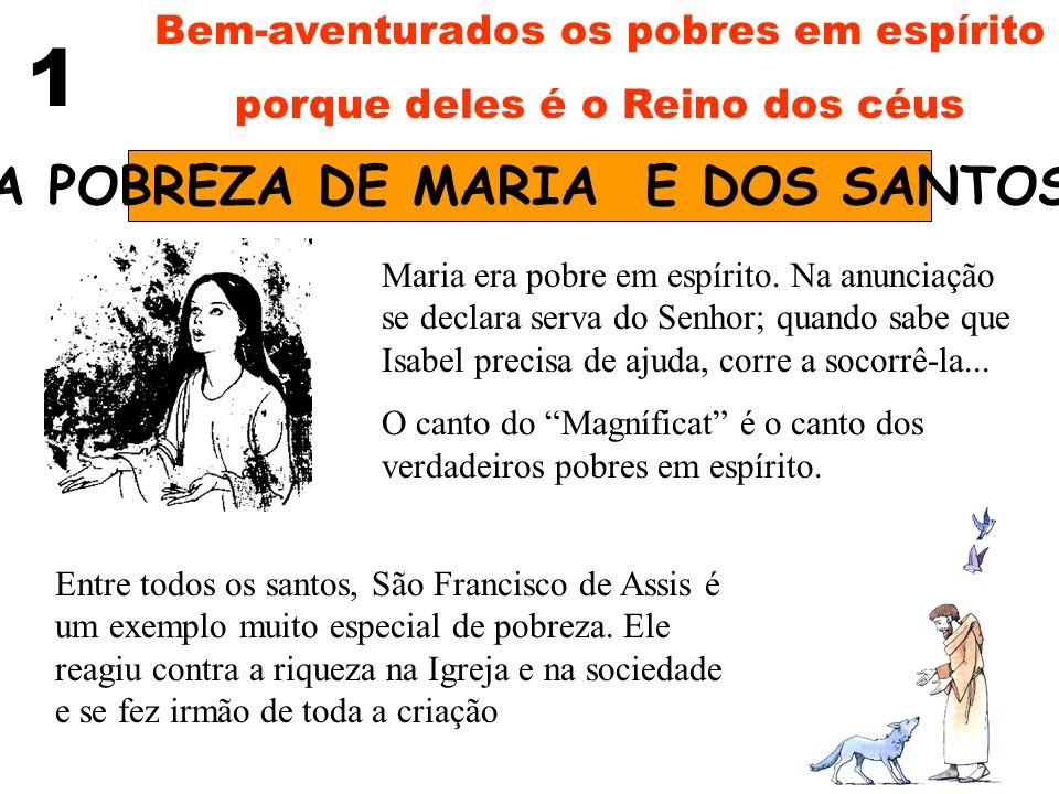 A POBREZA DE MARIA E DOS SANTOS