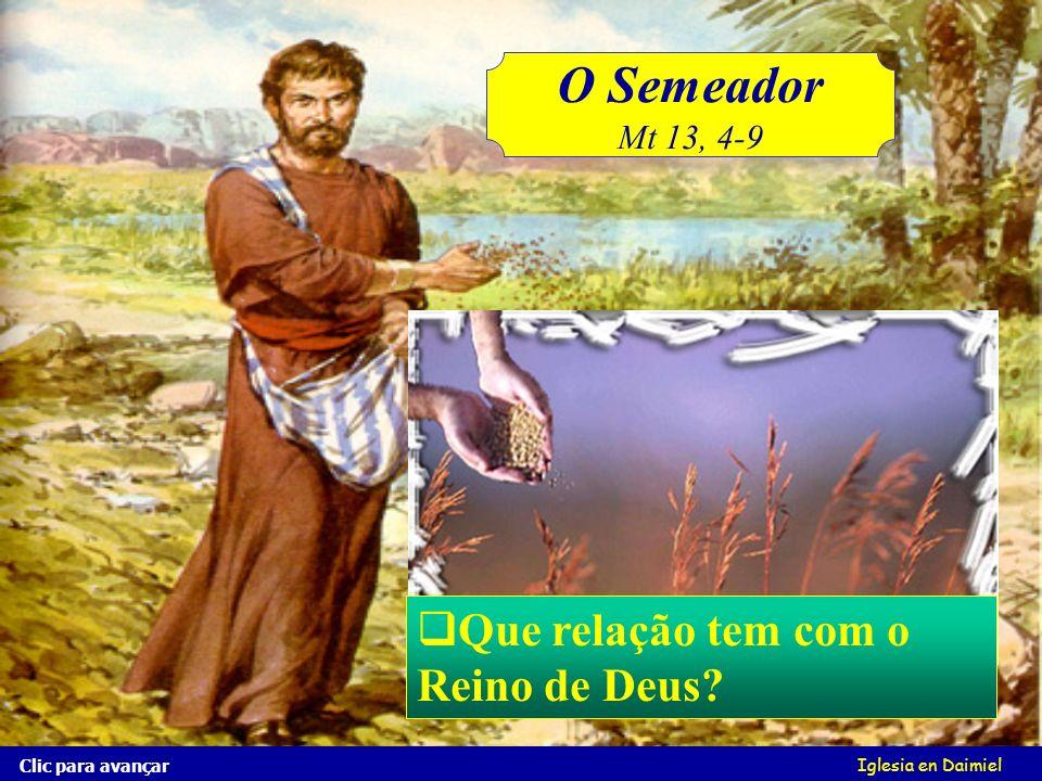 O Semeador Que relação tem com o Reino de Deus