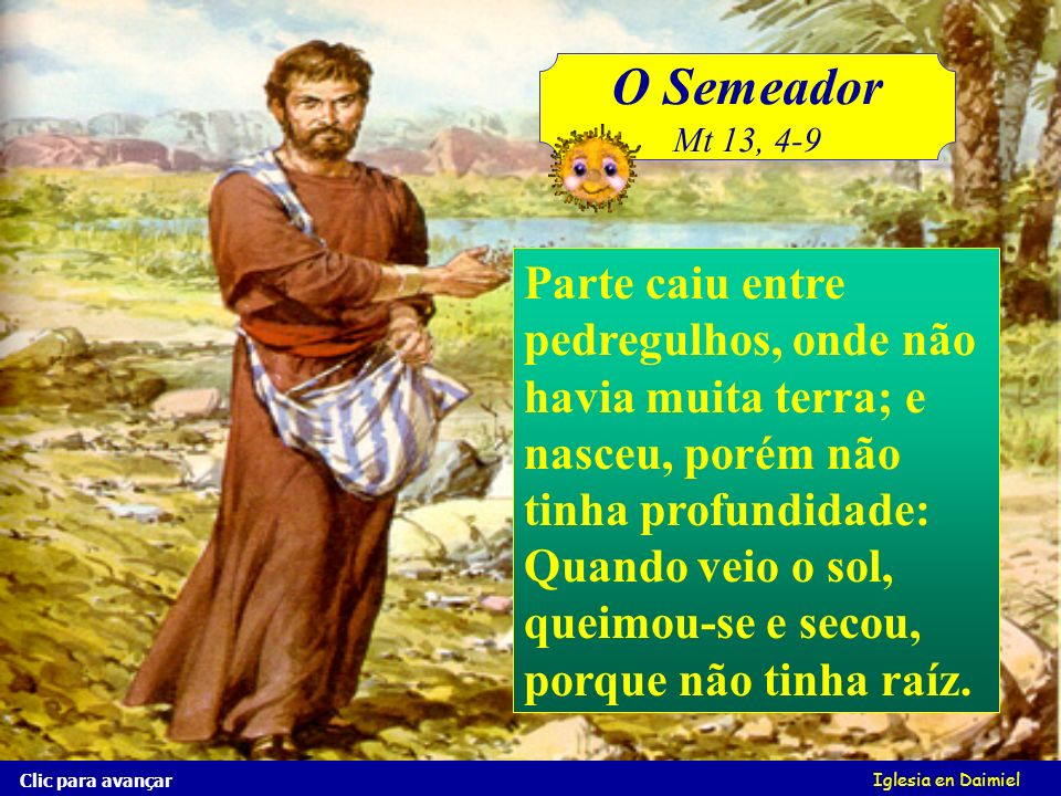 O SemeadorMt 13, 4-9.