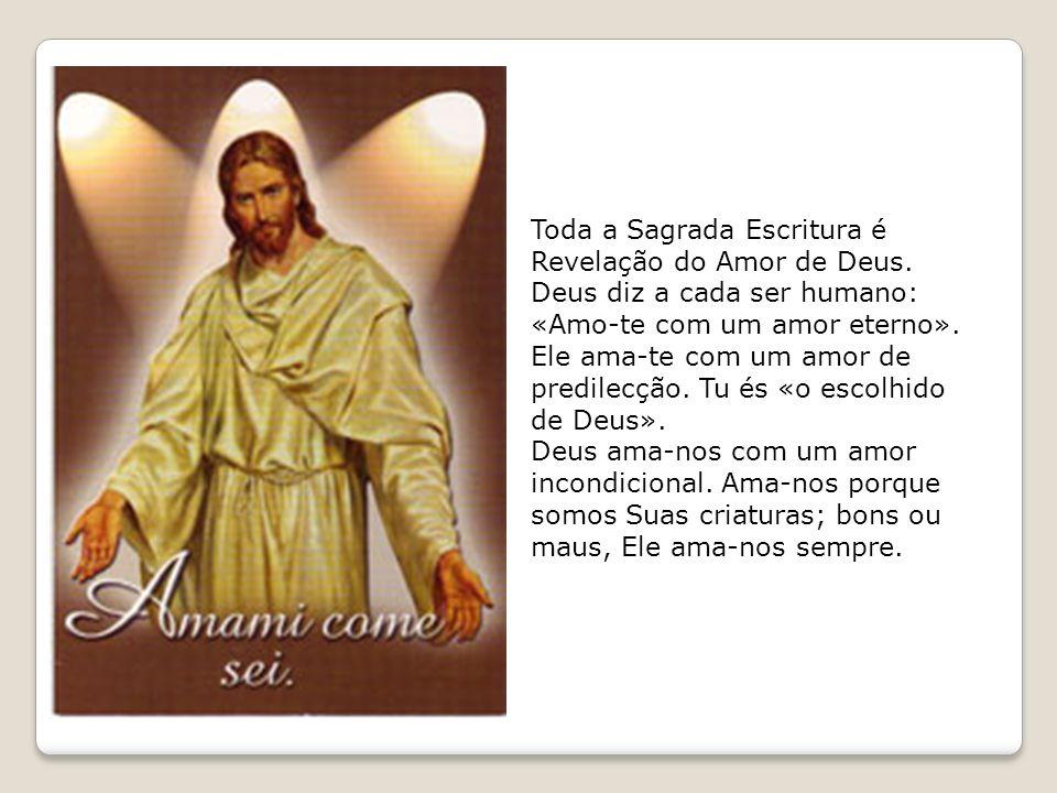 Toda a Sagrada Escritura é Revelação do Amor de Deus