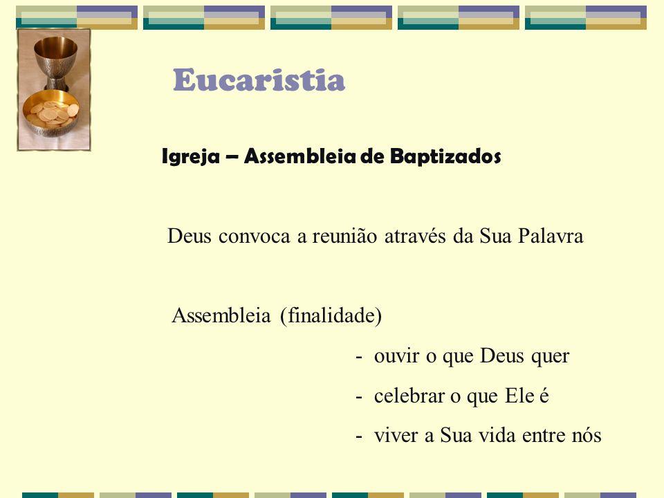 Eucaristia Igreja – Assembleia de Baptizados