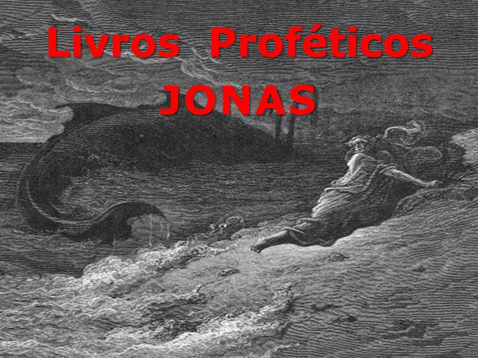 Livros Proféticos JONAS