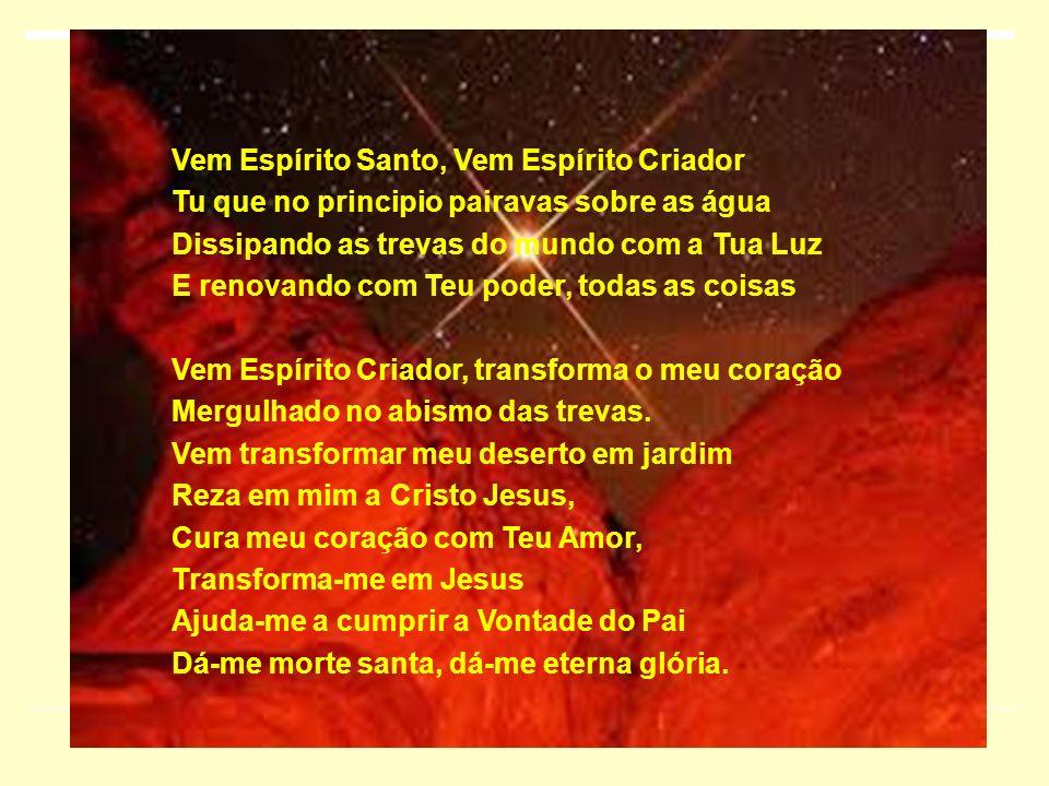 Vem Espírito Santo, Vem Espírito Criador