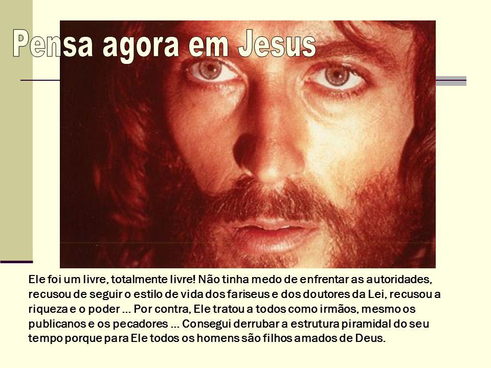 Pensa agora em Jesus