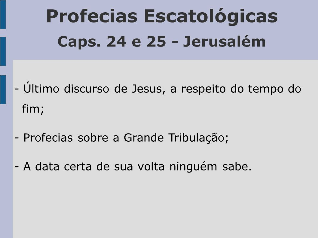 Profecias Escatológicas