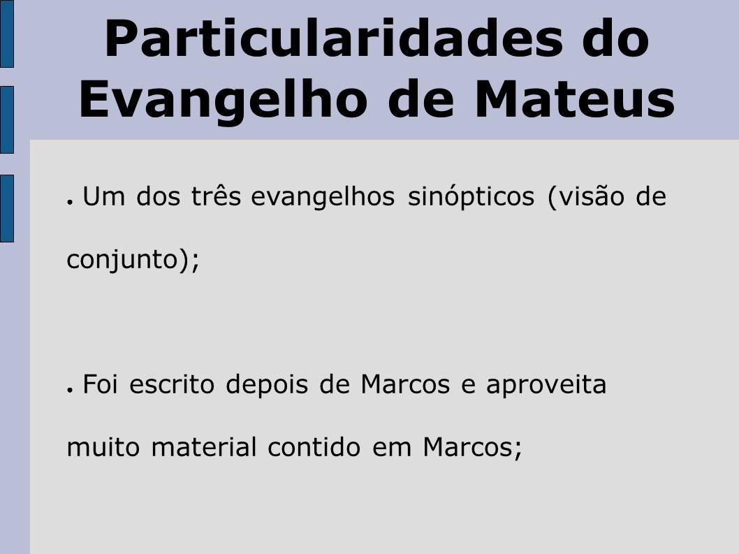 Particularidades do Evangelho de Mateus