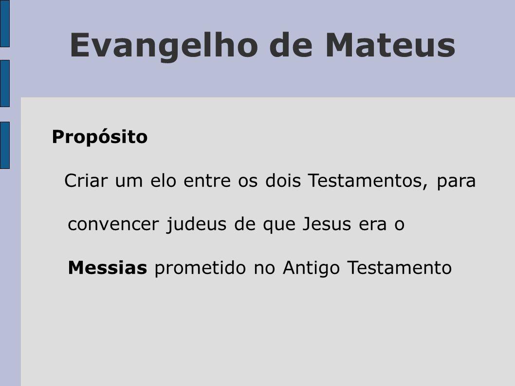 Evangelho de Mateus Propósito