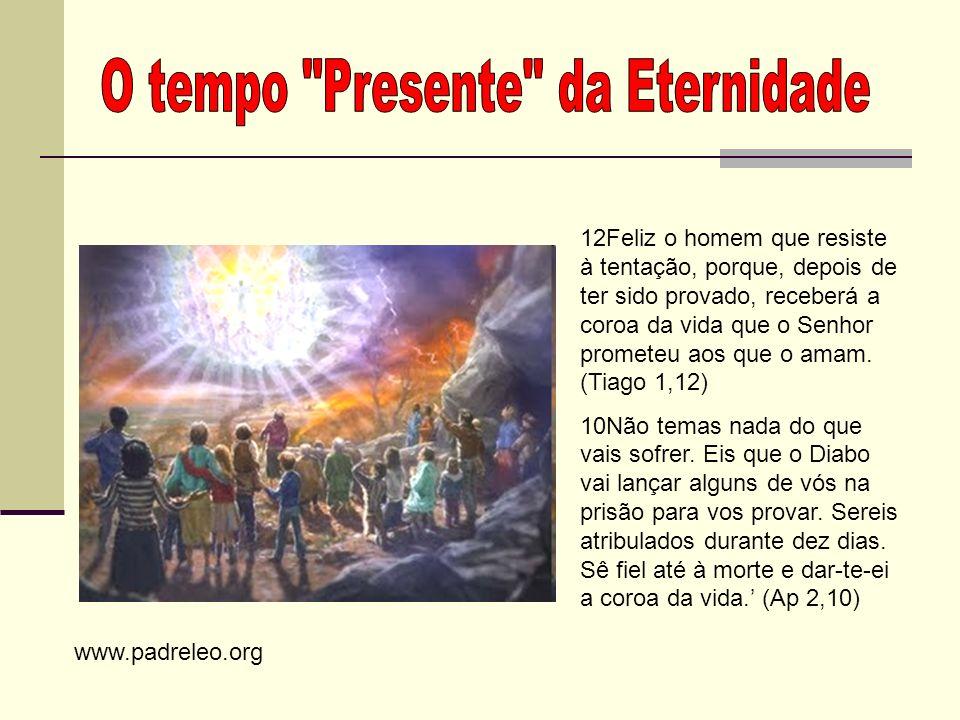 O tempo Presente da Eternidade