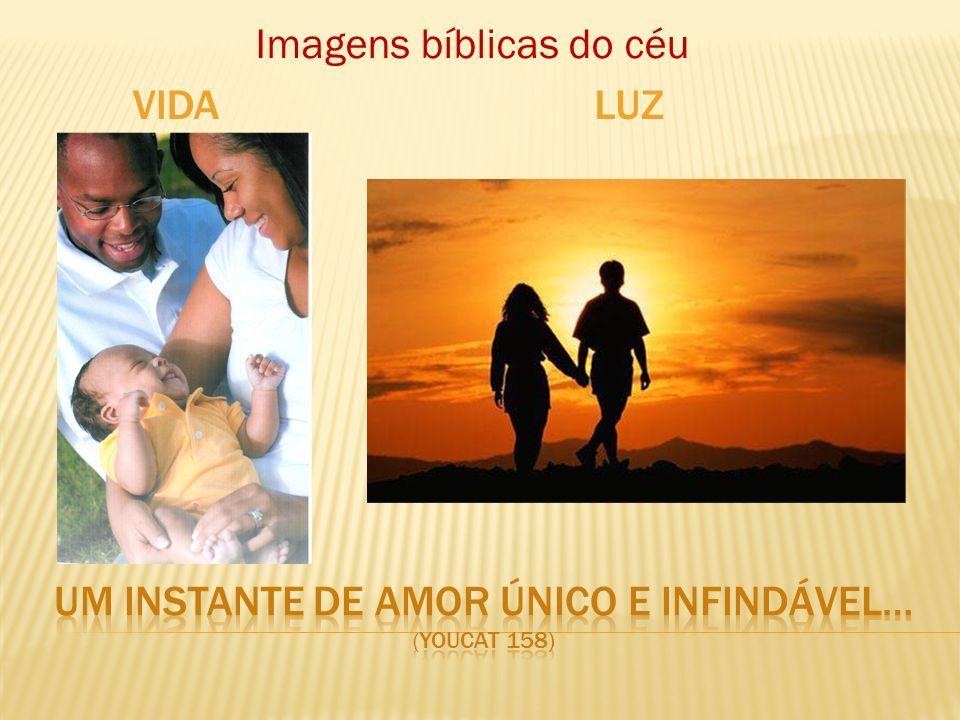 Um instante de amor único e infindável… (youcat 158)