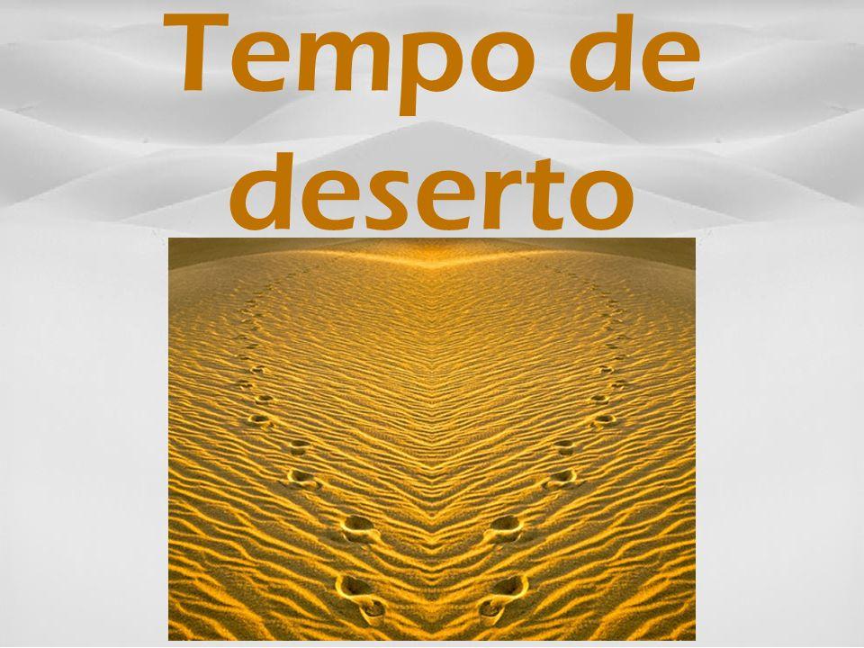 Tempo de deserto