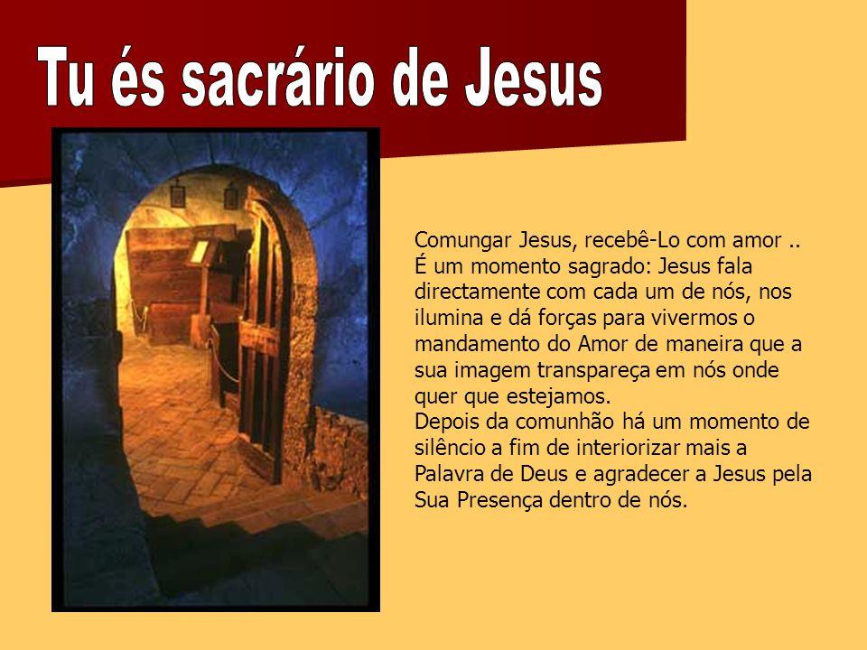 Tu és sacrário de Jesus