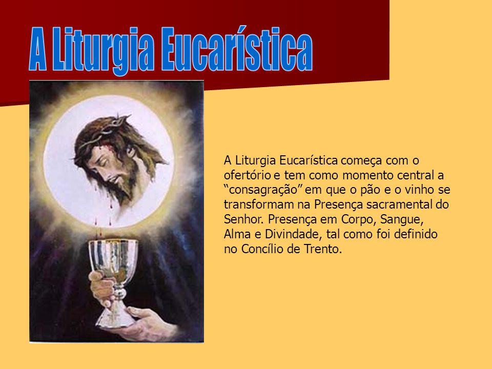 A Liturgia Eucarística